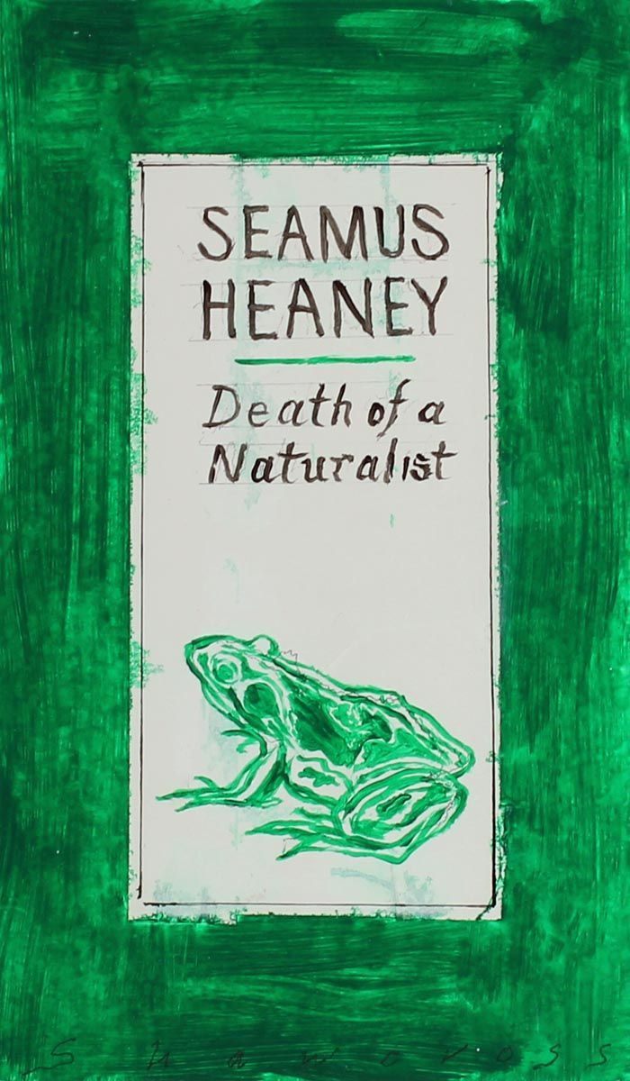 Seamus Heaney, Death of a Naturalist - Neil Shawcross